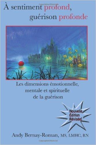 andy-bernay-roman-sentiment-profond-guerison-profonde